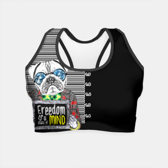 Miniatur Pug quotes Freedom Crop Top, Live Heroes