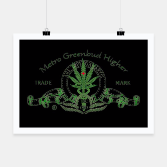 Thumbnail image of Metro Greenbud Higher Plakat, Live Heroes
