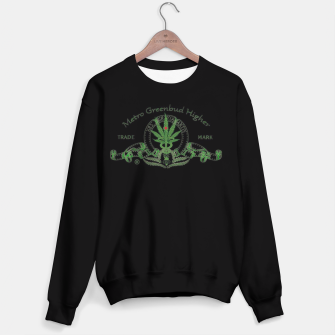 Thumbnail image of Metro Greenbud Higher Sweatshirt, Live Heroes