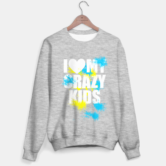 Thumbnail image of I love my crazy kids (white) Pull régulière, Live Heroes
