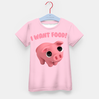 Thumbnail image of Rosa the Pig I WANT FOOD Kid's T-shirt, Live Heroes