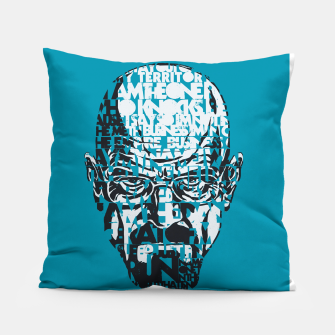 Miniatur Heisenberg Quotes Pillow, Live Heroes
