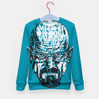Miniatur Heisenberg Quotes Kid's Sweater, Live Heroes