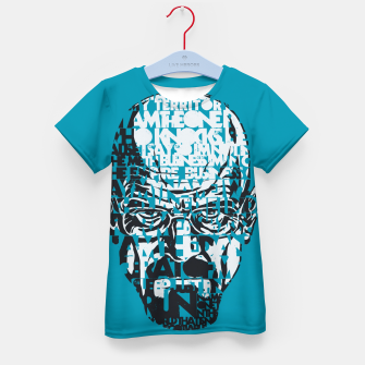 Miniatur Heisenberg Quotes Kid's T-shirt, Live Heroes