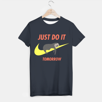 Miniatur Just do it tomorrow T-shirt, Live Heroes