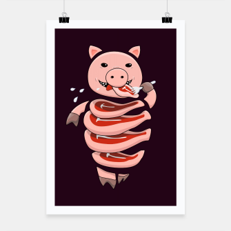 Thumbnail image of Cut In Steaks Self Eating Pig Poster, Live Heroes