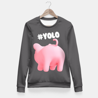 Rosa the Pig #YOLO  Fitted Waist Sweater thumbnail image
