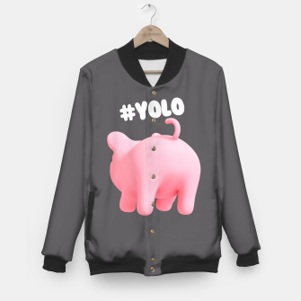 Thumbnail image of Rosa the Pig #YOLO  Baseball Jacket, Live Heroes
