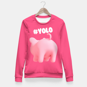 Thumbnail image of Rosa the Pig #Yolo Pink Fitted Waist Sweater, Live Heroes