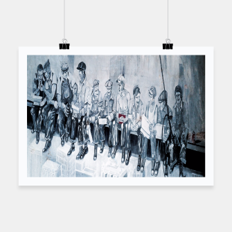 Thumbnail image of Lunch atop a Skyscraper Poster, Live Heroes