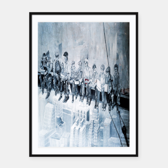 Thumbnail image of Lunch atop a Skyscraper Framed poster, Live Heroes