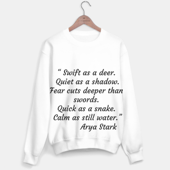 Thumbnail image of Swift as a deer... Arya Stark Quote Sweater, Live Heroes