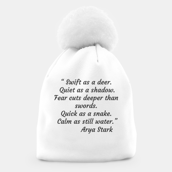 Thumbnail image of Swift as a deer... Arya Stark Quote Beanie, Live Heroes