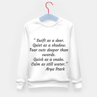 Thumbnail image of Swift as a deer... Arya Stark Quote Kid's Sweater, Live Heroes