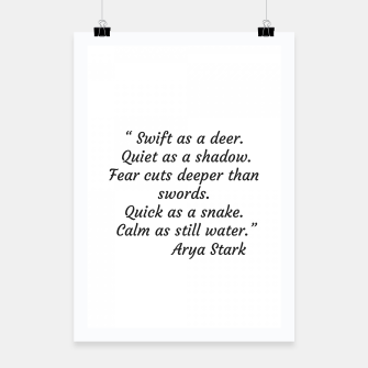Thumbnail image of Swift as a deer... Arya Stark Quote Poster, Live Heroes