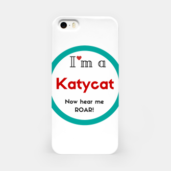 Thumbnail image of I'm a KatyCat now hear me Roar KatyPerry iPhone Case, Live Heroes