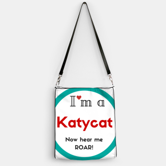 Thumbnail image of I'm a KatyCat now hear me Roar KatyPerry Handbag, Live Heroes