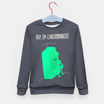 Thumbnail image of Help! I'm Claustrophobrick! Kid's Sweater, Live Heroes