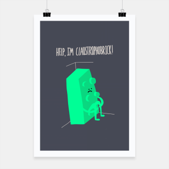 Thumbnail image of Help! I'm Claustrophobrick! Poster, Live Heroes