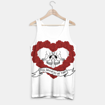 Thumbnail image of Till death do us part Tank Top, Live Heroes