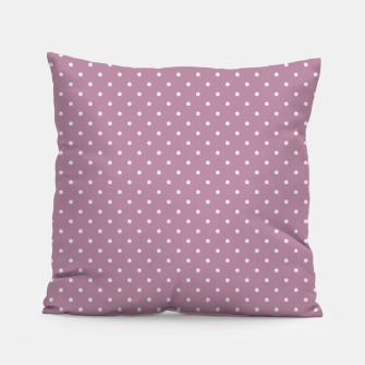 Thumbnail image of Pink polka dots Pillow, Live Heroes