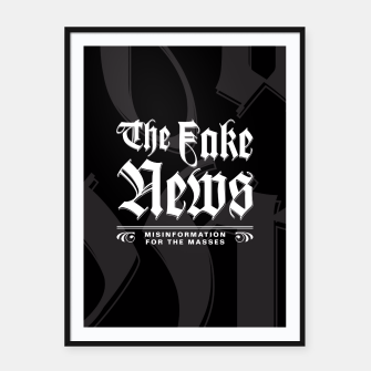 Thumbnail image of The Fake News Header Framed poster, Live Heroes