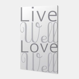 Miniatur Live well love well  Canvas, Live Heroes