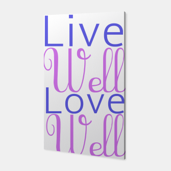 Miniatur Live well love well purple Canvas, Live Heroes