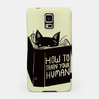 Thumbnail image of How to train your human Samsung Case, Live Heroes