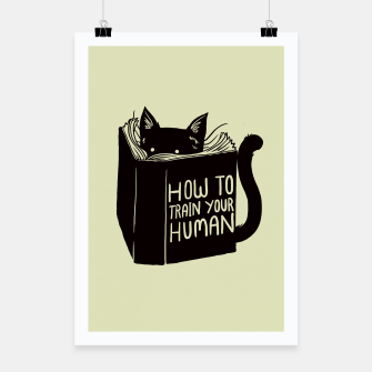 Thumbnail image of How to train your human Poster, Live Heroes