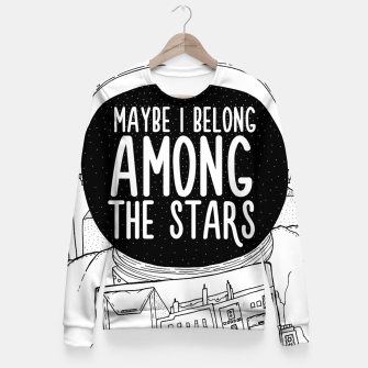 Miniatur Maybe I belong Among The Stars Fitted Waist Sweater, Live Heroes