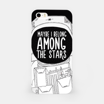 Miniatur Maybe I belong Among The Stars iPhone Case, Live Heroes