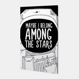 Miniatur Maybe I belong Among The Stars Canvas, Live Heroes