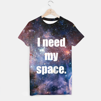 Thumbnail image of I Need My Space Galaxy Tee Shirt, Live Heroes