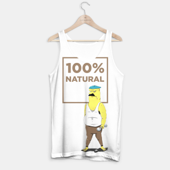 Thumbnail image of 100% natural Tank Top, Live Heroes