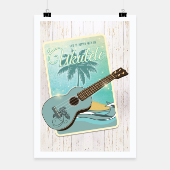 Miniatur Life is better with an ukulele Poster, Live Heroes