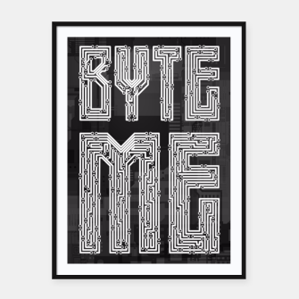 Thumbnail image of Byte Me Framed poster, Live Heroes