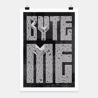 Thumbnail image of Byte Me Poster, Live Heroes