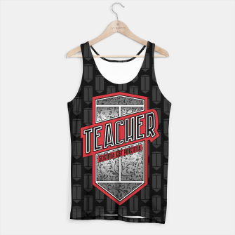 Thumbnail image of Teacher Shield Tank Top, Live Heroes