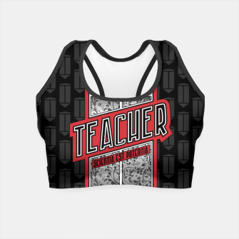 Thumbnail image of Teacher Shield Crop Top, Live Heroes