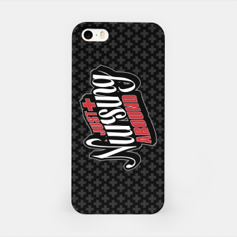 Thumbnail image of Just Nursing Around iPhone Case, Live Heroes
