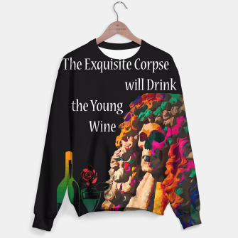 Miniatur The Exquisite Corpse will Drink the Young Wine Sweater, Live Heroes