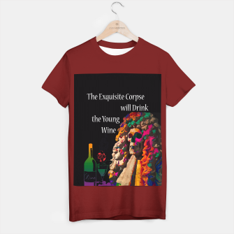 Miniatur The Exquisite Corpse will Drink the Young Wine T-shirt regular, Live Heroes