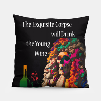 Miniatur The Exquisite Corpse will Drink the Young Wine Pillow, Live Heroes