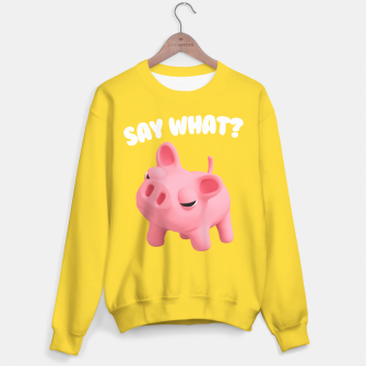 Thumbnail image of Rosa the Pig T-shirt Say What Yellow Sweater, Live Heroes