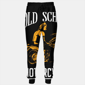 Thumbnail image of Old School Motorcycles Sweatpants, Live Heroes