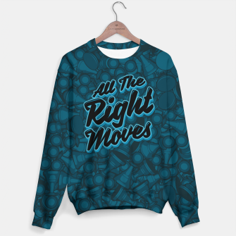 Thumbnail image of All The Right Chess Moves Sweater, Live Heroes