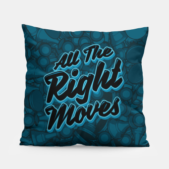 Thumbnail image of All The Right Chess Moves Pillow, Live Heroes