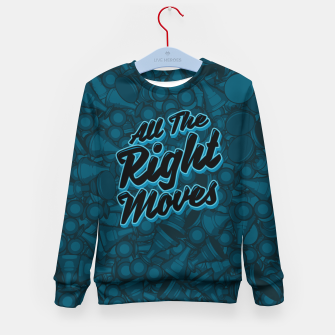 All The Right Chess Moves Kid's Sweater thumbnail image