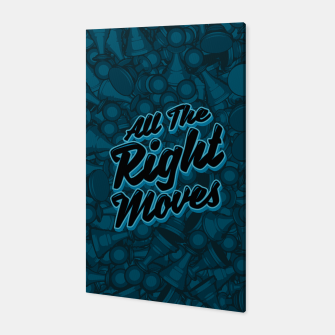 Thumbnail image of All The Right Chess Moves Canvas, Live Heroes